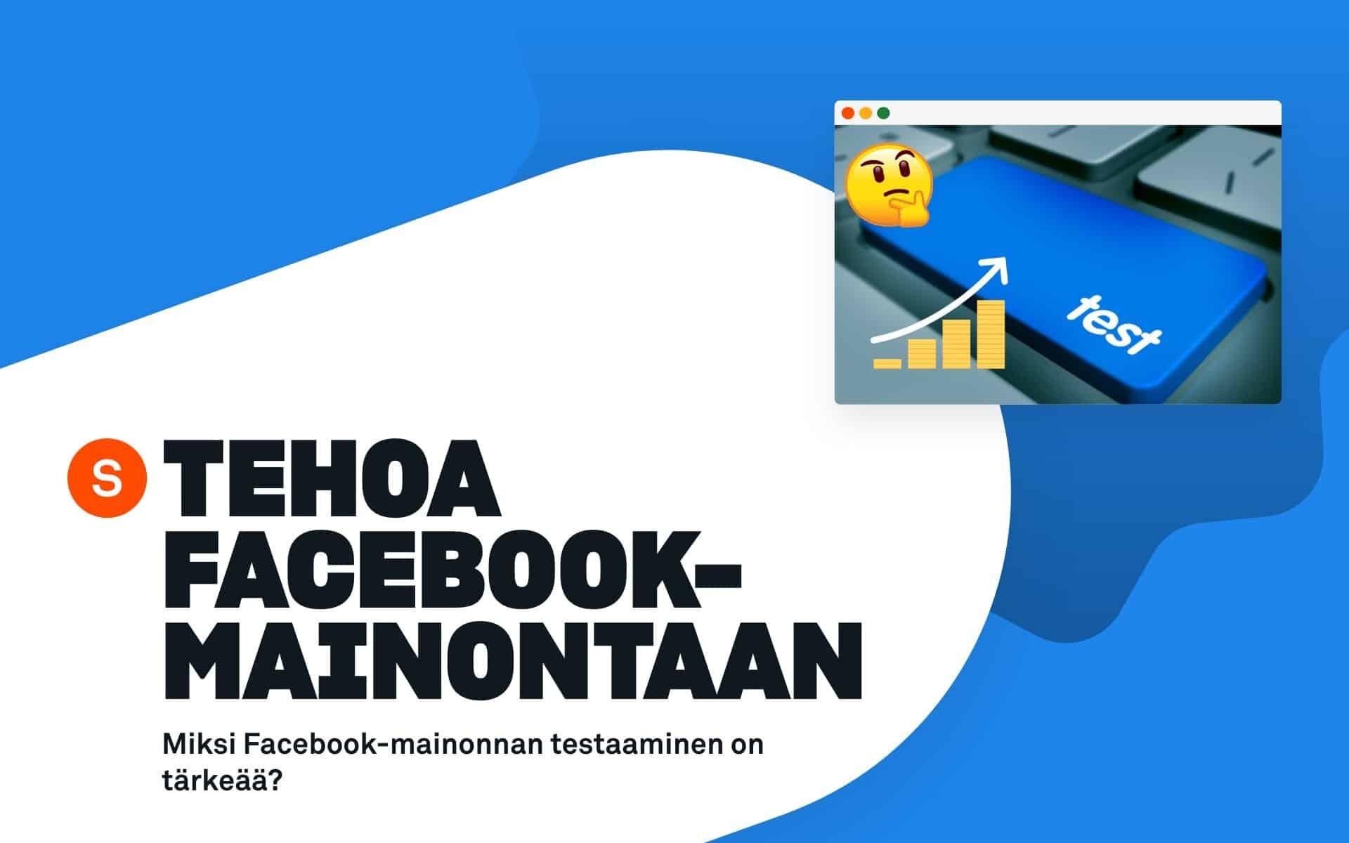 facebook-mainonnan testaaminen